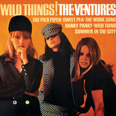 Play & Download Wild Things! by The Ventures | Napster