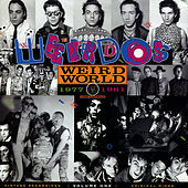 Play & Download Weird World, Volume One by Weirdos | Napster