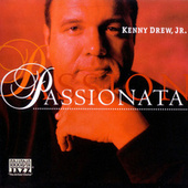 Play & Download Passionata by Kenny Drew Jr. | Napster
