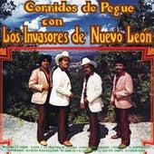 Play & Download Corridos De Pegue by Los Invasores De Nuevo Leon | Napster