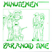 Play & Download Paranoid Time by Minutemen | Napster