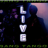 Play & Download Live by Bang Tango | Napster