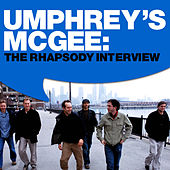 Umphrey's McGee: The Rhapsody Interview by Umphrey's McGee