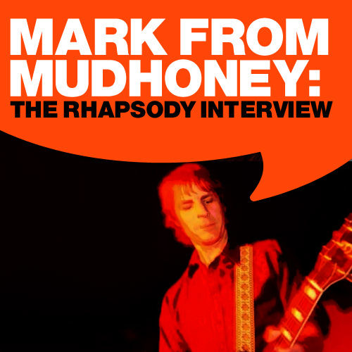 Play & Download Mudhoney: The Rhapsody Interview by Mudhoney | Napster