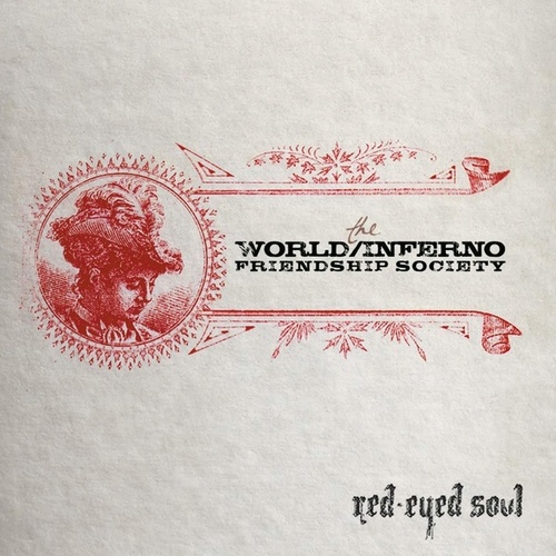 Red-Eyed Soul by The World/Inferno Friendship Society