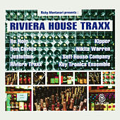 Riviera House Traxx (Ricky Montanari Presents) by Various Artists