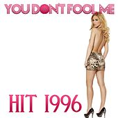 Play & Download You Don't Fool Me (Hit of 1996) by Disco Fever | Napster