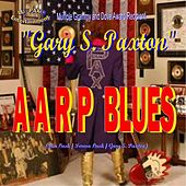 Play & Download Aarp Blues by Gary S. Paxton | Napster