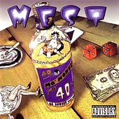 Play & Download Mo' Money Mo 40'z by M.E.S.T. | Napster