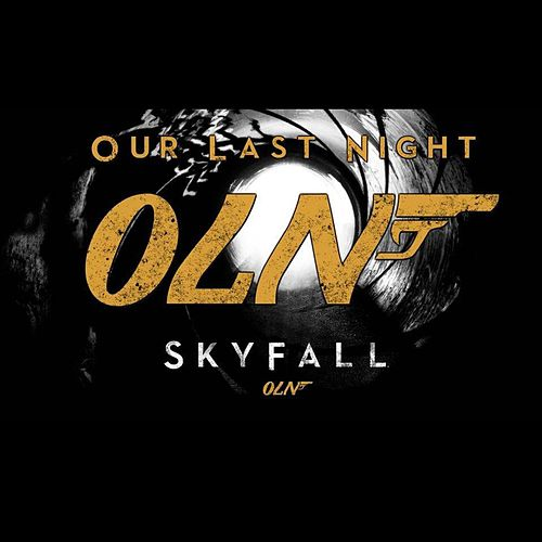Play & Download Skyfall by Our Last Night | Napster