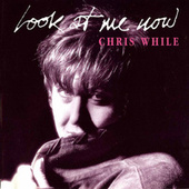 Play & Download Look at Me Now by Chris While | Napster