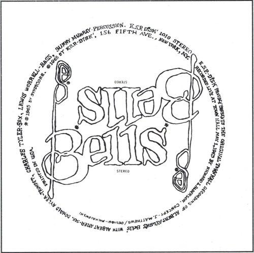 Play & Download Albert Ayler: Bells by Albert Ayler | Napster