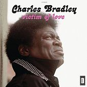 Victim of Love by Charles Bradley