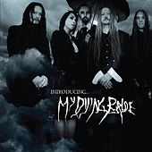 Play & Download Introducing My Dying Bride by My Dying Bride | Napster