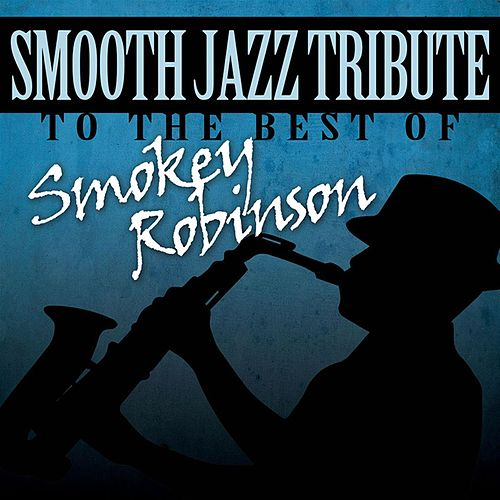 Play & Download Smooth Jazz Tribute to Smokey Robinson by Smooth Jazz Allstars | Napster