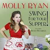 Swing for Your Supper! by Molly Ryan