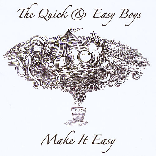 Play & Download Make It Easy by Quick | Napster