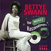 The Money Recordings by Bettye Swann