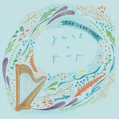 Just a Pup (EP) by The Very Most