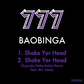 Shake Yer Head by Baobinga