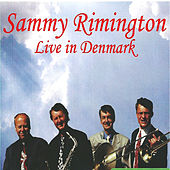 Play & Download Live in Denmark by Sammy Rimington | Napster