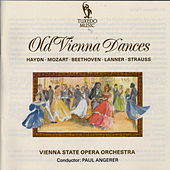 Play & Download Old Vienna Dances by Vienna State Opera Orchestra | Napster