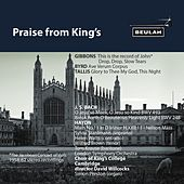 Play & Download Praise from King's by Choir of King's College, Cambridge | Napster