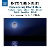 Into the Night: Contemporary Choral Music by Vox Humana