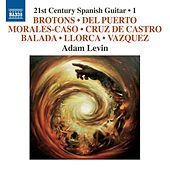 Play & Download 21st Century Spanish Guitar, Vol. 1 by Adam Levin | Napster