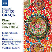 Play & Download Lopes-Graça: Piano Concertos Nos. 1 & 2 by Eldar Nebolsin | Napster