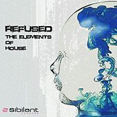 The Elements of House von Refused