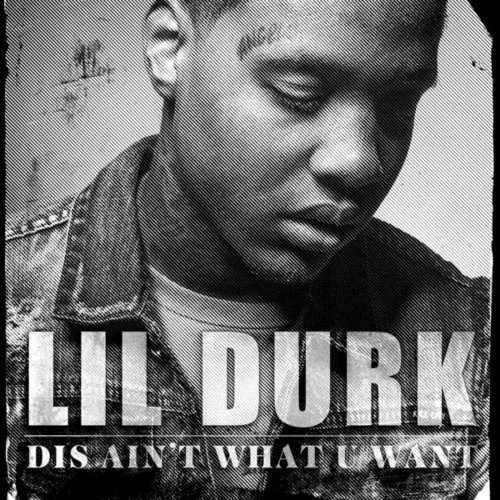 Play & Download Dis Ain't What U Want by Lil Durk | Napster