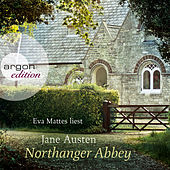 Play & Download Northanger Abbey (Ungekürzte Fassung) by Jane Austen | Napster