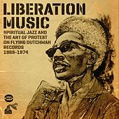 Play & Download Liberation Music: Spiritual Jazz And The Art Of Protest by Various Artists | Napster