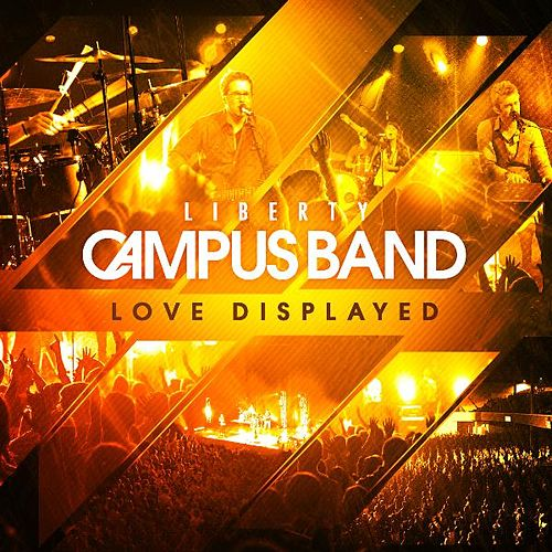 Play & Download Love Displayed by Liberty Campus Band | Napster
