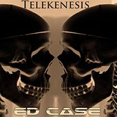 Play & Download Telekenesis by Ed Case | Napster