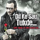 Dil Ke Sau Tukde (Har Tukde Pe Tera Naam Hai) by Various Artists