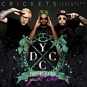 Play & Download Crickets by Drop City Yacht Club | Napster