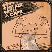 Play & Download Kid With a Cape by John Heffron | Napster
