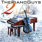 The Piano Guys 2 by The Piano Guys