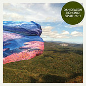 Play & Download Konono Ripoff N°1 by Dan Deacon | Napster