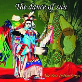 The Dance Of Sun (The Best Indian Songs) by Wayra