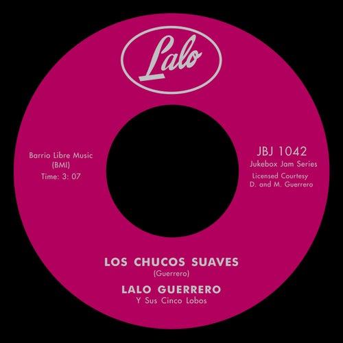 Los Chucos Suaves / Tequila by Lalo Guerrero