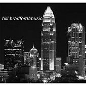 Play & Download Bill Bradford Music by Various Artists | Napster