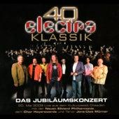 Play & Download 40 Jahre Electra Klassik - Das Jubiläumskonzert by Electra | Napster