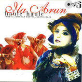 Play & Download Haule Haule by Ila Arun | Napster