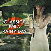 Play & Download Classics for a Rainy Day 2 by Various Artists | Napster