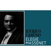 Elegie Massenet by Enrico Caruso