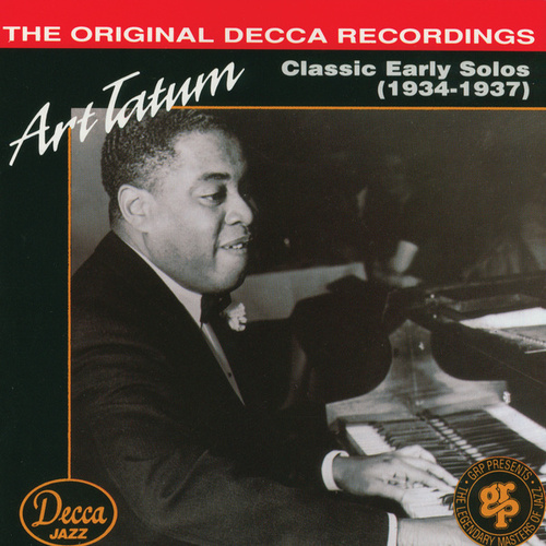 Play & Download Classic Early Solos 1934-1937 by Art Tatum | Napster