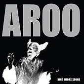 Play & Download Aroo - Single by King Midas Sound | Napster